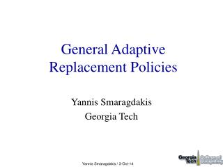 General Adaptive Replacement Policies