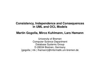 Consistency, Independence and Consequences in UML and OCL Models