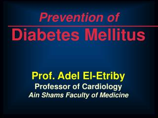 Prevention of Diabetes Mellitus