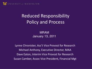 Reduced Responsibility Policy and Process