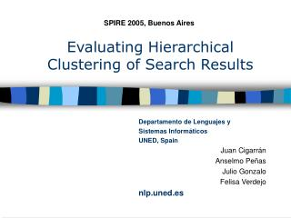 Evaluating Hiera r chical Clustering of Search Results