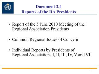 Document 2.4 Reports of the RA Presidents