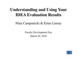 Understanding and Using Your IDEA Evaluation Results