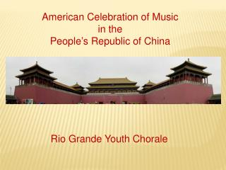 American Celebration of Music in the People's Republic of  China