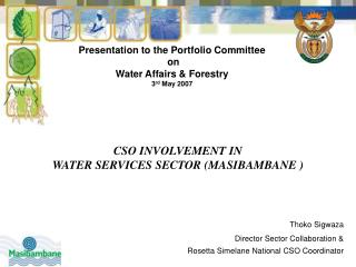 CSO INVOLVEMENT IN   WATER SERVICES SECTOR (MASIBAMBANE )