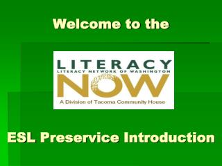 Welcome to the ESL  Preservice  Introduction