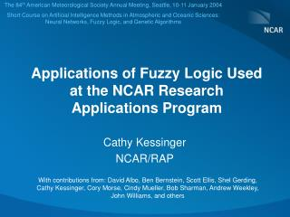 Applications of Fuzzy Logic Used at the NCAR Research Applications Program