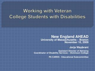 Working with Veteran  College Students with Disabilities