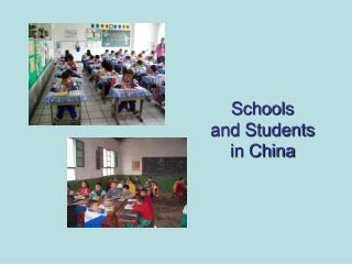 Schools  and Students  in China