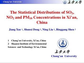 The Statistical Distributions of SO 2 , NO 2  and PM 10  Concentrations in Xi'an, China