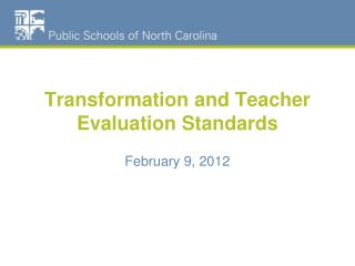 Transformation and Teacher Evaluation Standards