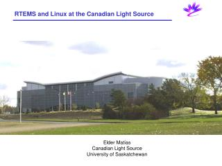 RTEMS and Linux at the Canadian Light Source