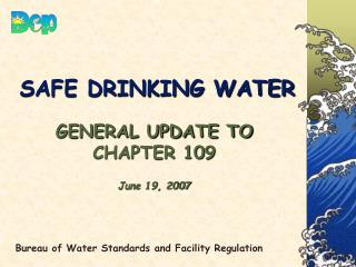 SAFE DRINKING WATER
