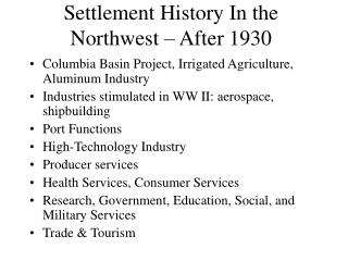 Settlement History In the Northwest – After 1930