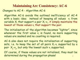 Maintaining Arc Consistency: AC-6