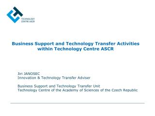 Business Support and  Technology Transfer  Activities within Technology Centre ASCR