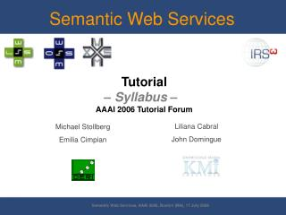 Tutorial – Syllabus –   AAAI 2006 Tutorial Forum