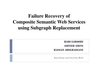 Failure Recovery of  Composite Semantic Web Services  using Subgraph Replacement