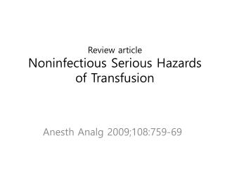 Review article Noninfectious Serious Hazards of Transfusion