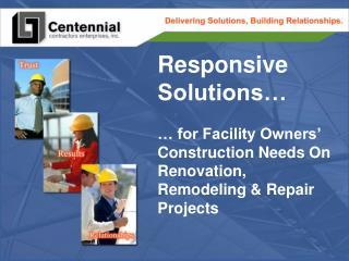 About Centennial Contractors Enterprises, Inc.