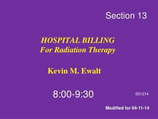 HOSPITAL BILLING For Radiation Therapy