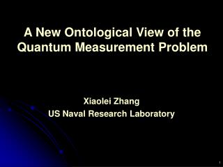 A New Ontological View of the Quantum Measurement Problem