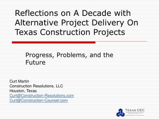 Reflections on A Decade with Alternative Project Delivery On Texas Construction Projects