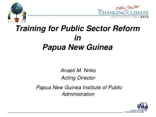 Training for Public Sector Reform in  Papua New Guinea