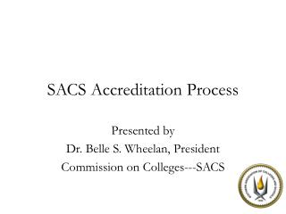 SACS Accreditation Process