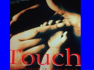 The Continuum of Touch