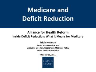 Medicare and  Deficit Reduction