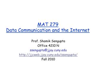 MAT 279  Data Communication and the Internet