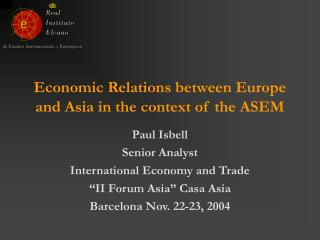 Economic Relations between Europe and Asia in the context of the ASEM