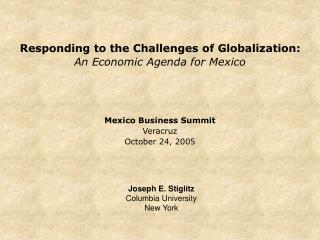 Responding to the Challenges of Globalization: An Economic Agenda for Mexico