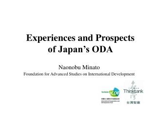 Experiences and Prospects  of Japan's ODA
