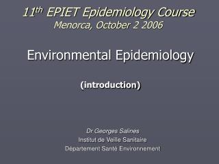 11 th  EPIET Epidemiology Course Menorca, October 2 2006