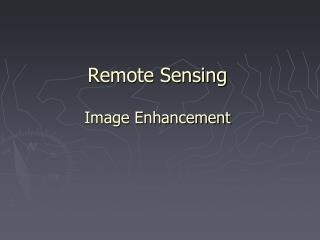 Remote Sensing Image Enhancement