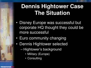 Dennis Hightower Case The Situation