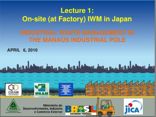 Lecture 1:  On-site (at Factory) IWM in Japan