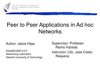 Peer to Peer Applications in Ad hoc Networks