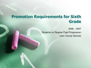 Promotion Requirements for Sixth Grade