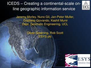 ICEDS – Creating a continental-scale on-line geographic information service