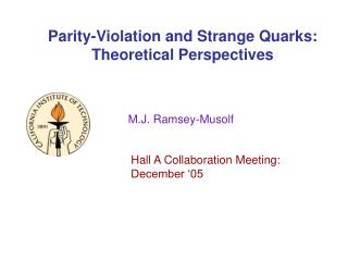 Parity-Violation and Strange Quarks: Theoretical Perspectives