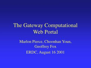 The Gateway Computational Web Portal