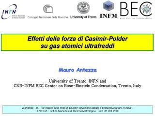 Effetti della forza di Casimir-Polder  su gas atomici ultrafreddi