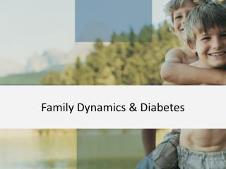Family Dynamics & Diabetes