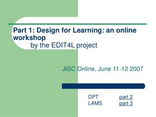 Part 1: Design for Learning: an online workshop by the EDIT4L project