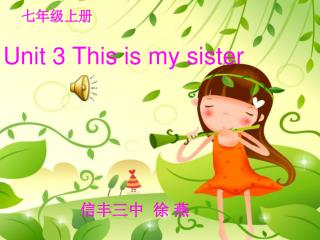 Unit 3 This is my sister
