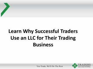 Learn Why Successful Traders Use an LLC for Their Trading Business