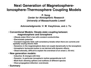 Next Generation of Magnetosphere-Ionosphere-Thermosphere Coupling Models
